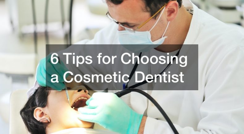 how to pick a cosmetic dentist